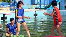 亲爱的加油20140715期:朱丹沈梦辰水上大战